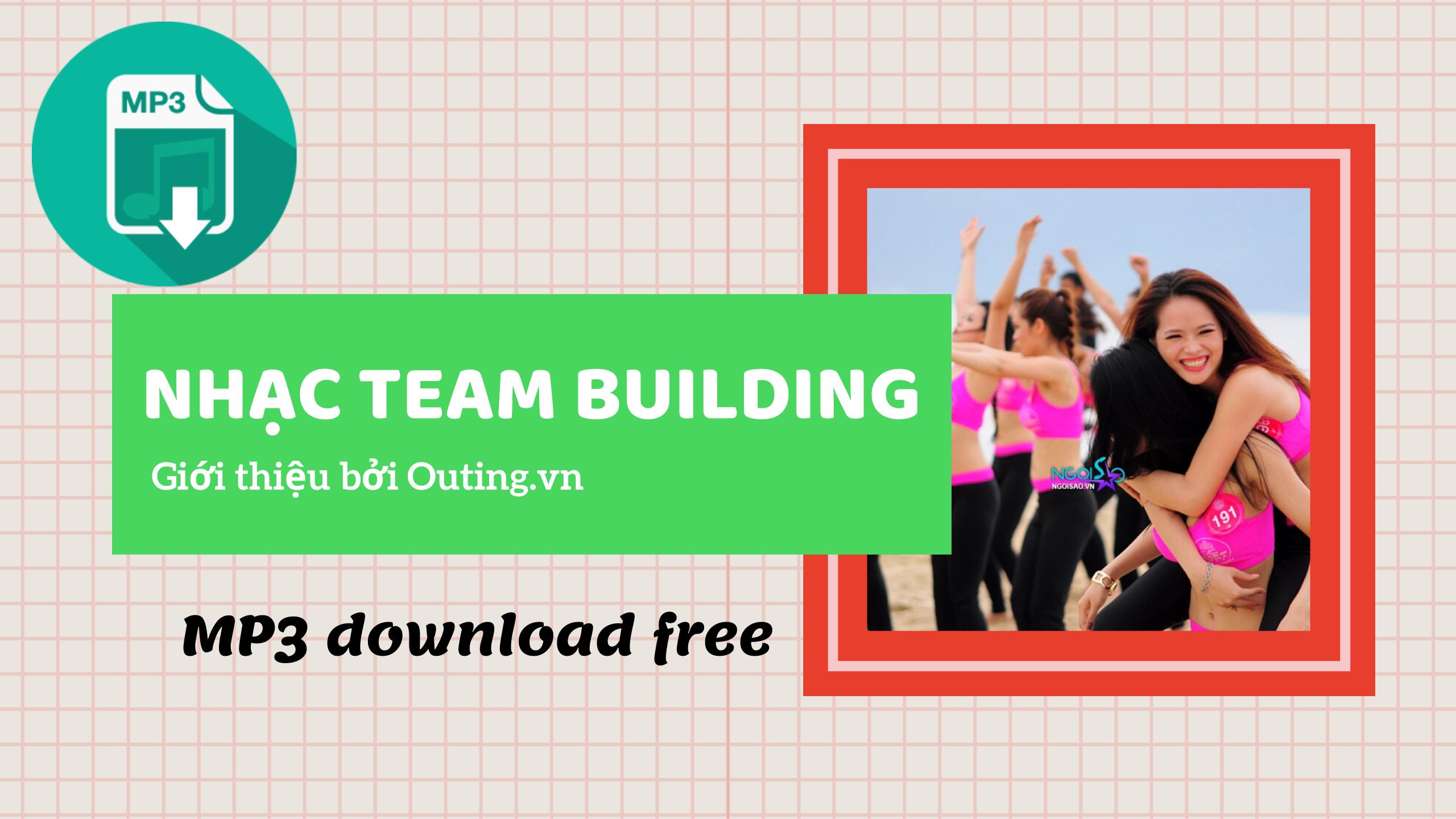 [Tải về] Nhạc tổ chức sự kiện team building (p1)