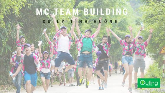 Xử lý tình huống - Kỹ năng MC Team building cực kỳ cần thiết