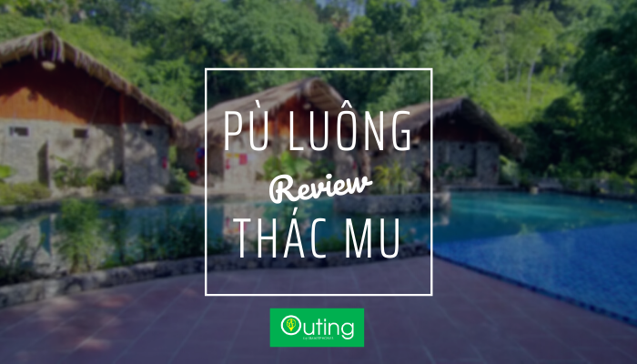 Review chuyến đi Thác Mu - Pù Luông