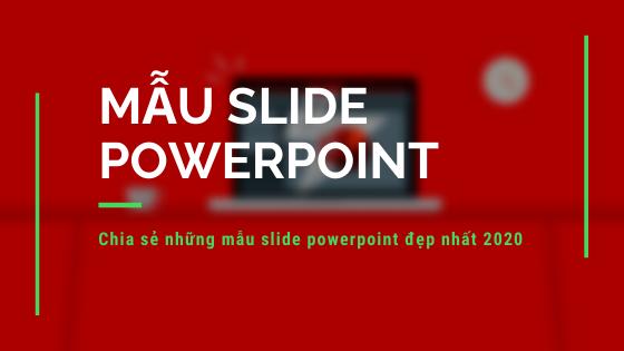 Tổng hợp mẫu powerpoint 2020 tải về miễn phí
